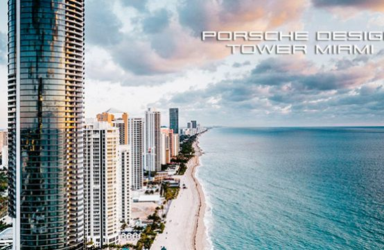 Porsche Design Tower Miami &#8211&#x3B; Condo Unit 1403